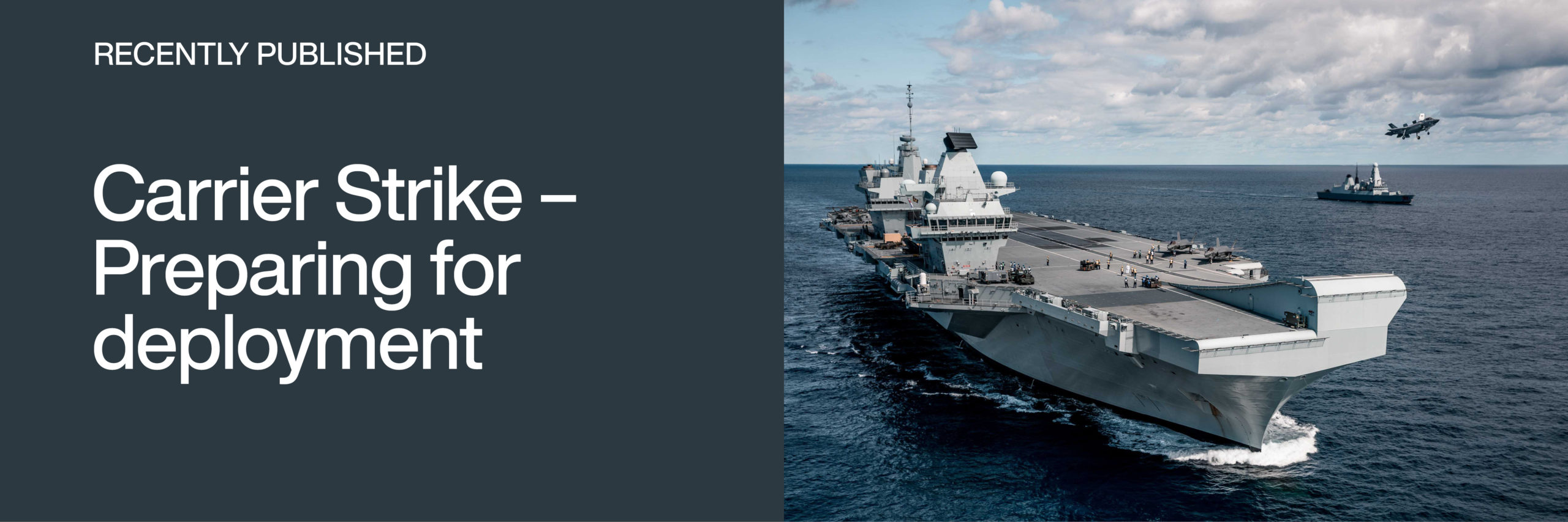 Recently published: Carrier Strike - Preparing for deployment