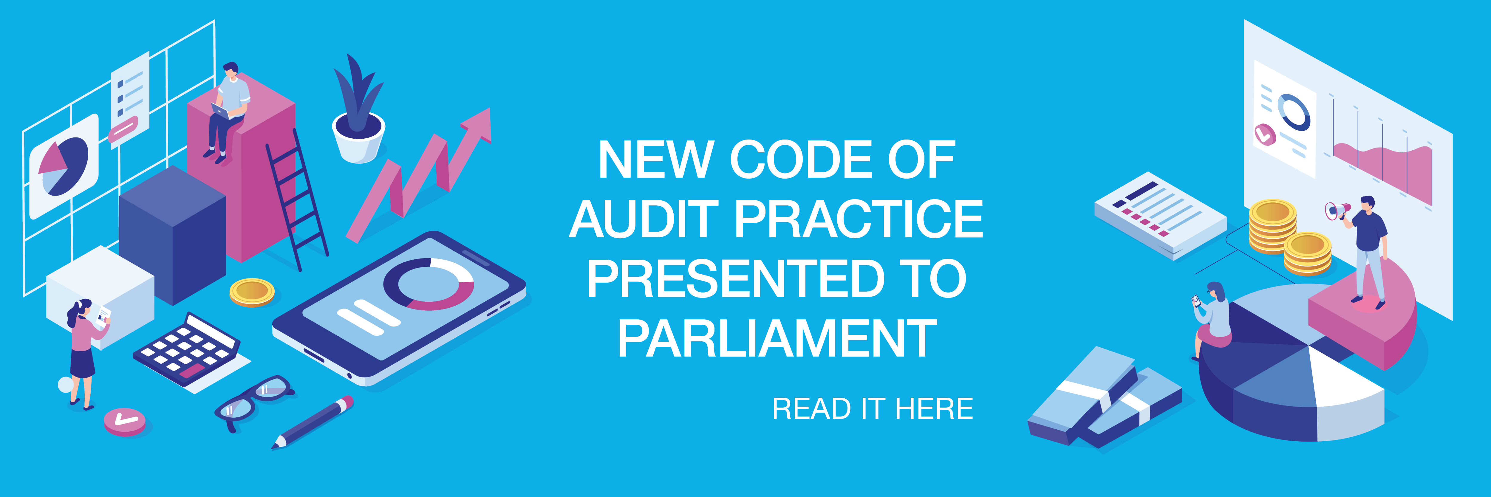 New code of audit practice presented to parliament - home page banner