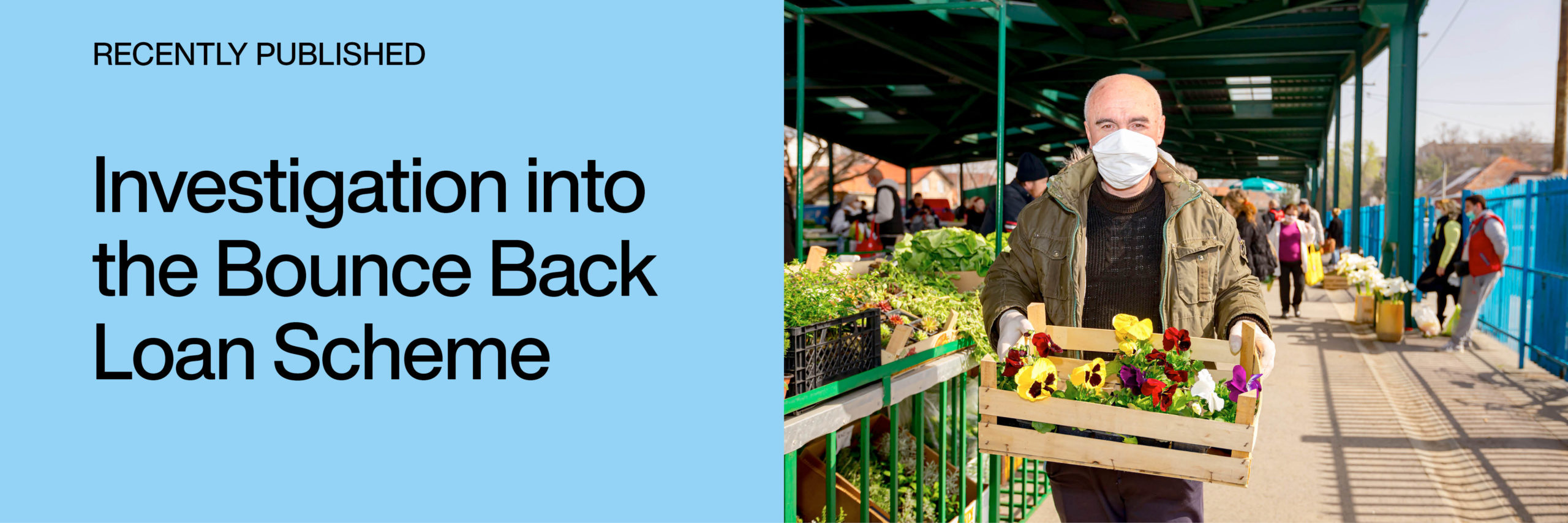 Recently published: Investigation into the Bounce Back Loan Scheme