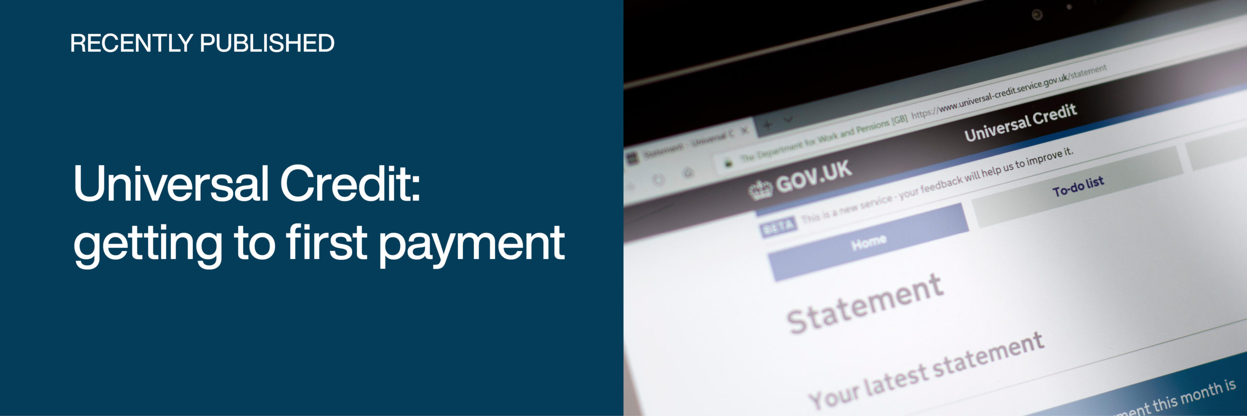 Recently published: Universal Credit - getting to first payment