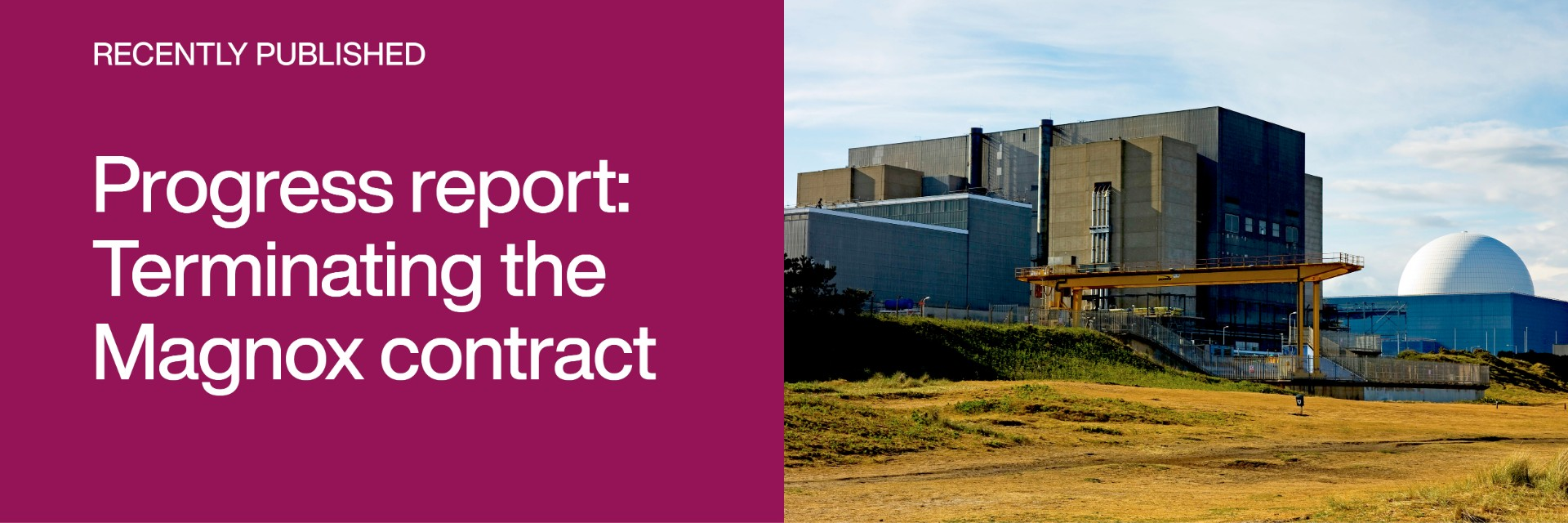 Link to progress report on terminating the Magnox contract