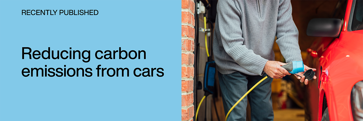 Recently published: Reducing carbon emissions from cars