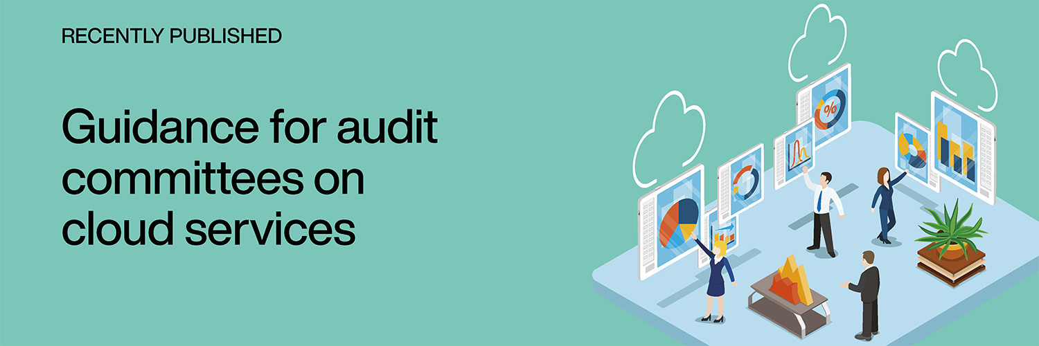 Recently Published: Guidance for audit committees on cloud services