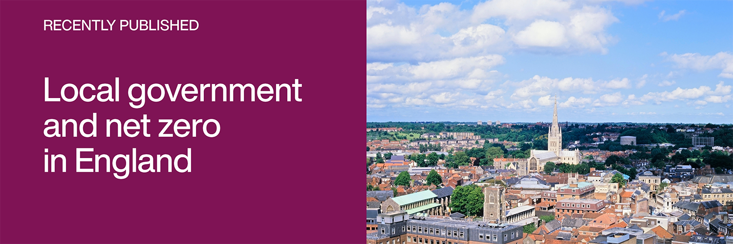 Recently Published: Local government and net zero in England